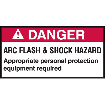 NEC Arc Flash Protection Labels - Danger Arc Flash & Shock Hazard