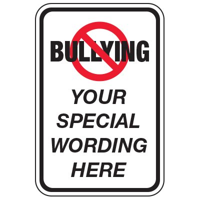 No Bullying Symbol - Custom School Traffic & Parking Signs