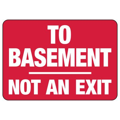 To Basement Not An Exit - Industrial No Exit Signs