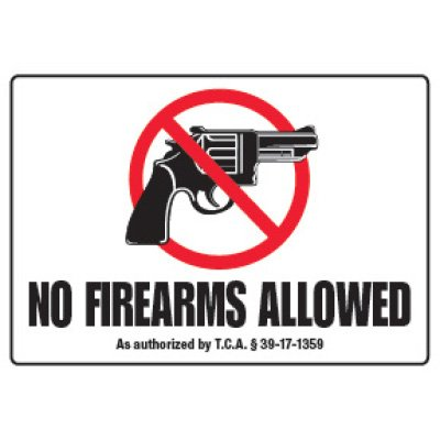 No Firearms Allowed - Tennessee Firearm Sign