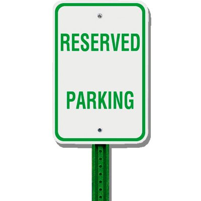 No Parking Sign & Post Kit - Reserved Parking