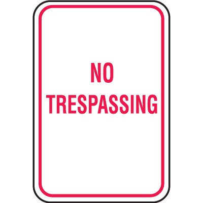 No Parking Signs - No Trespassing
