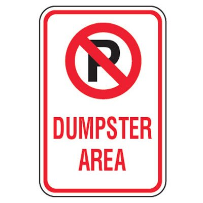 No Parking Signs - Dumpster Area (No Parking Symbol)