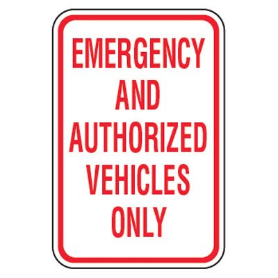 No Parking Signs - Emergency And Authorized Vehicles Only
