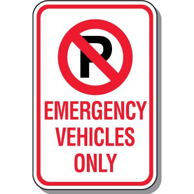 No Parking Signs - Emergency Vehicles Only