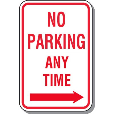 No Parking Signs - No Parking Any Time (Right Arrow)