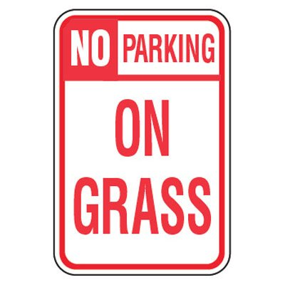 No Parking Signs - No Parking On Grass