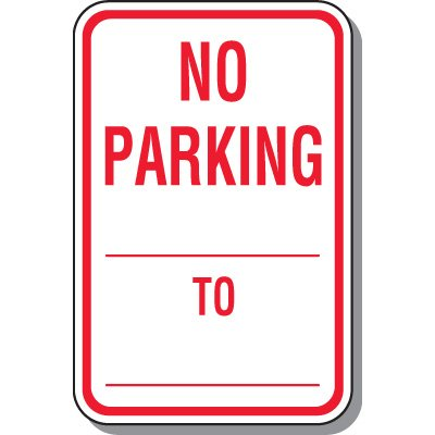 No Parking Custom Time Limit Sign