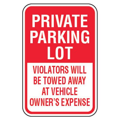 No Parking Signs - Private Parking Lot
