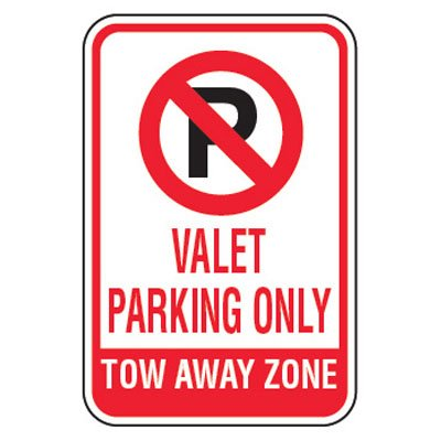 No Parking Signs - Valet Parking Only Tow Away Zone