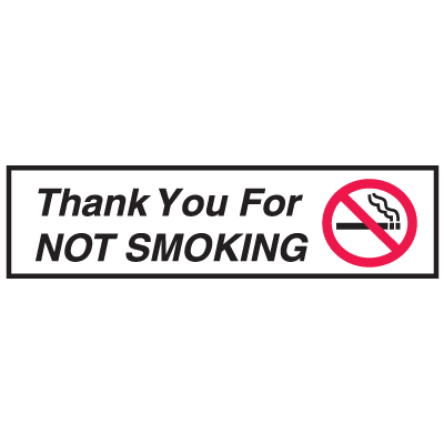 "No Smoking Signs - 8""x1-3/4"" Thank You For Not Smoking (w/Graphic)"