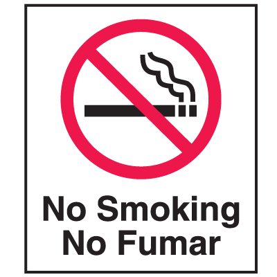 No Smoking Signs - No Smoking No Fumar (w/Graphic)