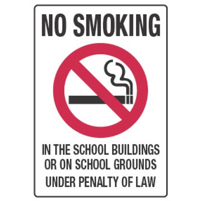 No Smoking in School Under Penalty of Law - Smoking Policy Signs