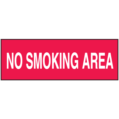 No Smoking Area Signs - Heavy Duty Aluminum