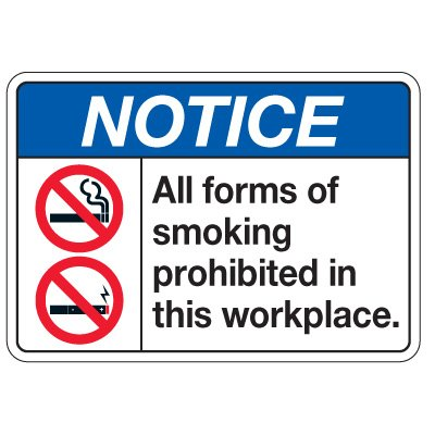 No Smoking Signs - Notice Smoking Prohibited