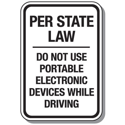 No Texting & Cell Phone Law Signs - Do Not Use Electronic Devices While Driving
