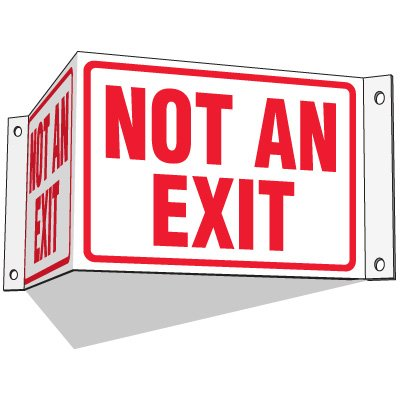 Not An Exit - 3-Way Fire Exit Signs