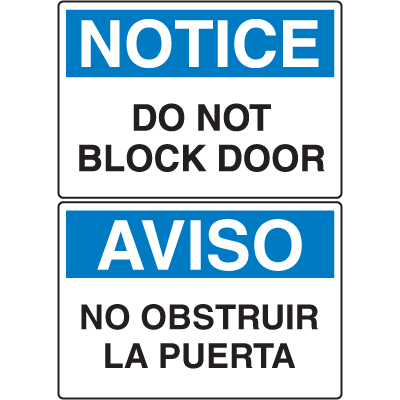 OSHA Notice Signs - Notice Do Not Block Door