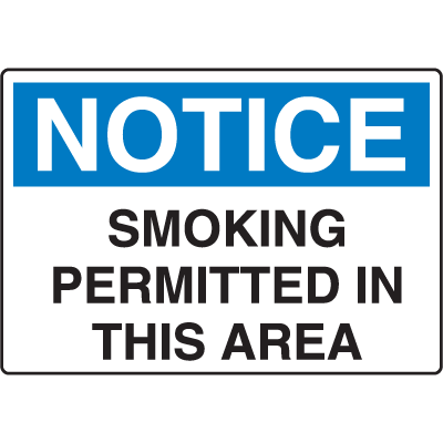 OSHA Notice Signs - Notice Smoking Permitted In This Area