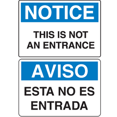 OSHA Notice Signs - Notice This Is Not An Entrance