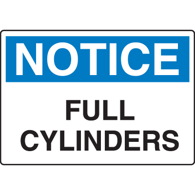 OSHA Notice Signs - Notice Full Cylinders