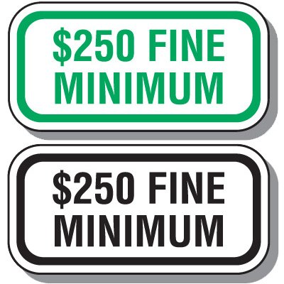 Ohio State Handicap Signs - $250 Fine Minimum