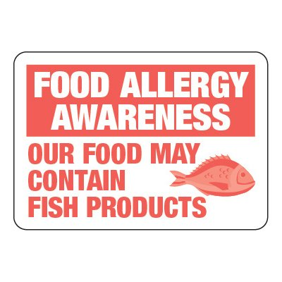Our Food May Contain Fish - Food Allergy Awareness Signs