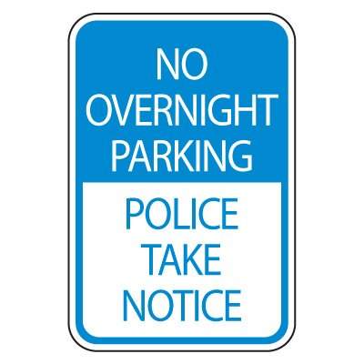 Parking Lot Safety & Security Signs - No Overnight Parking