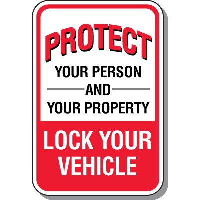 Parking Lot Security Signs- Protect  Lock Your Vehicle