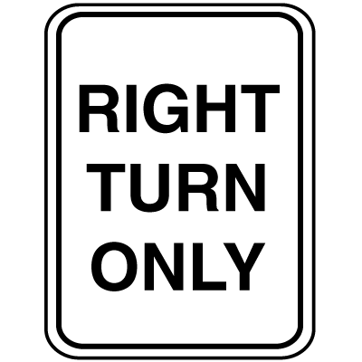 Parking Lot Signs - Right Turn Only
