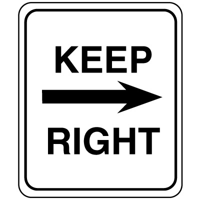 Parking Lot Signs - Keep Right