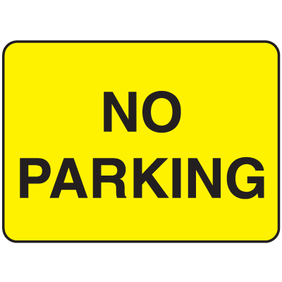 Parking Lot Signs - No Parking