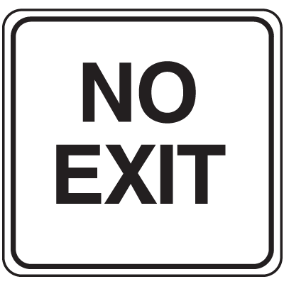 Parking Lot Signs - No Exit