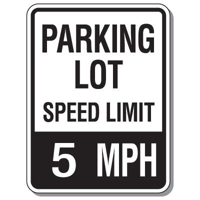 Parking Lot Speed Limit Signs - 5 Mph
