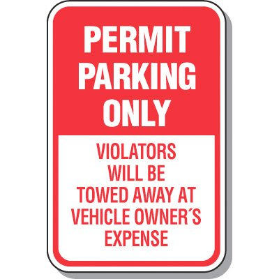 Parking Permit Signs - Permit Parking Violators Will Be Towed