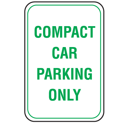 Parking Signs - Compact Car Parking Only
