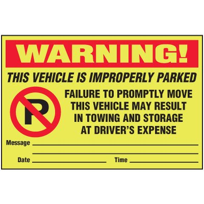 Improperly Parked Parking Violation Warning Labels