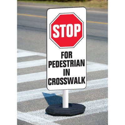 Stop For Pedestrians in Crosswalk Flexible Sign System