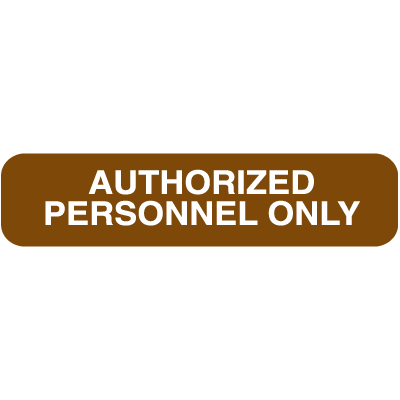 Polished Plastic Office Signs - Authorized Personnel Only