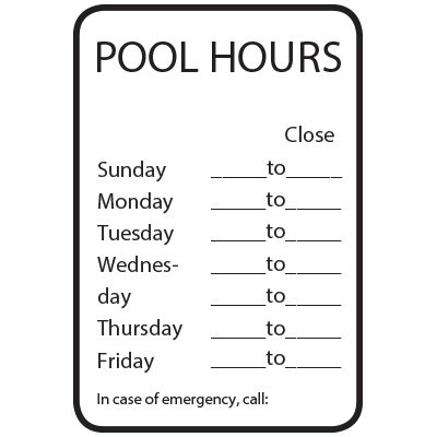 Pool Hours Open/Close - Semi-Custom Pool Signs