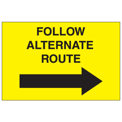 Portable Emergency Response Signs - Follow Alternate Route