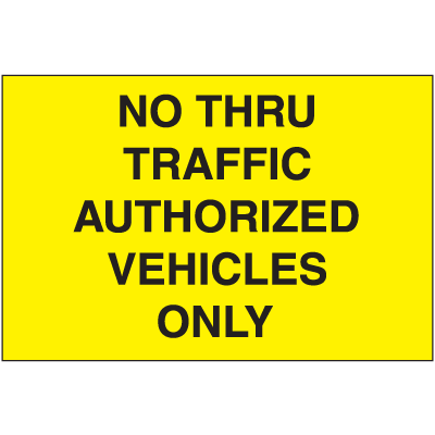 Portable Emergency Response Signs - No Thru Traffic