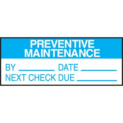 Preventive Maintenance Write on Labels