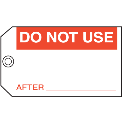 Do Not Use After Maintenance Tags