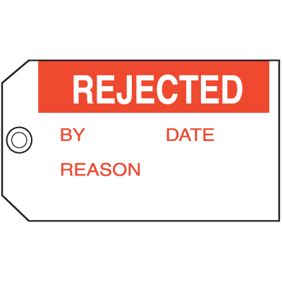 Rejected By Date Reason Maintenance Tags