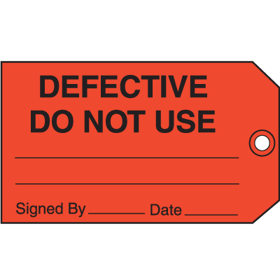 Deffective Do Not Use Signed By Date Maintenance Tags