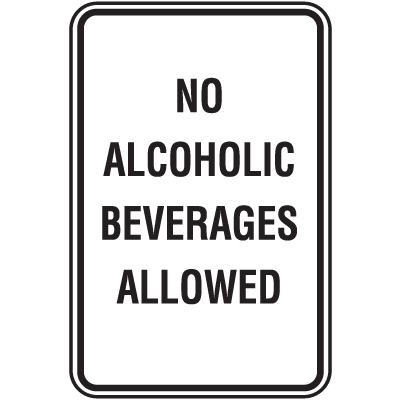 Property And Business Signs - No Alcoholic Beverages