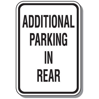 Property Parking Signs - Additional Parking In Rear