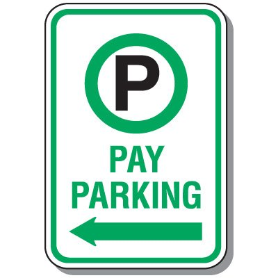 Property Parking Signs - Pay Parking Only (Left Arrow)