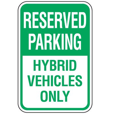 Property Parking Signs - Reserved Parking Hybrid Vehicles